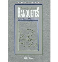 Título: Cómo preparar banquetes de 25 hasta 500 personas, recepciones buffets comidas / Autor: Shugart, Grace / Ubicación: FCCTP – Gastronomía – Tercer piso / Código: G 642.4 S47