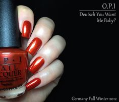 Fashion Polish: Opi Germany collection for Fall Winter 2012 : Part 2 (Deutsch You Want Me Baby?)