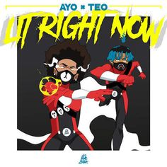 cool Ayo & Teo - Lit Right Now (CDQ)