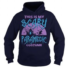 PARAMEDIC HALLOWEEN SHIRT  THIS IS MY SCARE PARAMEDIC COSTUME Tshirt Please tag, repin & share with your friends who would love it. #hoodie #shirt #tshirt #gift #birthday #Christmas