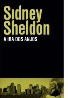 A ira dos anjos- Sidney Sheldon