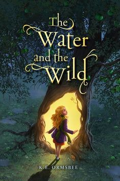 The Water and the Wild book cover - illustrated by Erwin Madrid Fantasy Book Covers, Book Cover Art, Book Cover Design, Fantasy Movies, Fantasy Books, I Love Books, Books To Read, Reading Books, Wild Book