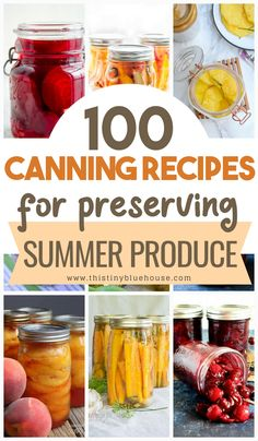 100 Canning Recipes To Make The Most Of Summer Produce. Super comprehensive Canning Recipe roundup with fruits, veggies and chutney recipes. Home Canning Recipes, Canning Tips, Cooking Recipes, Healthy Recipes, Canning Soup, Pressure Canning Recipes, Healthy Food, Canning Food Preservation, Preserving Food