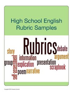 This rubric sampler includes two CCSS aligned writing rubrics including a holistic narrative writing rubric (grades 11-12) and an analytic argumentative writing rubric (grades 9-10). Enjoy!