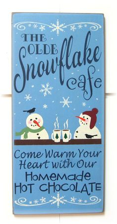 The Snowflake Cafe primitive wood Christmas sign