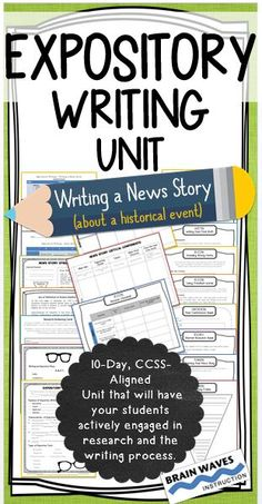 In this 10-day, CCSS-aligned Expository Writing Unit, students will demonstrate a deep understanding of the features, critical elements, and purpose of expository writing. During the unit, students will write an expository news story about a historic event. Through instruction on the news story structure and investigations of sample news stories, students will understand the critical components of a news story so that they can write their own.  It's engaging and ready to print-and-teach!