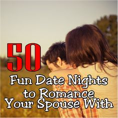 Keep the Romance alive in your marriage with these 50 fun date night ideas.  Spending quality time together will help you to be more than just roommates and be friends, lovers, and partners.