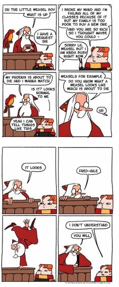 If Dumbledore every actually made that pun I would murder him before any one else could