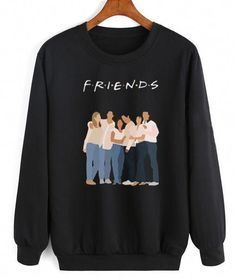 Friends Sweatshirt TV Show Friends TV Show Sweater, funny t-shirt for women with saying, graphic tees womens shirts, teen girl gift for her ladies top. Friends Sweatshirt, Earl Sweatshirt, Graphic Sweatshirt, Friends Shirts, Friends Tv Show Gifts, Friends Merchandise, Friend Outfits, Teen Fashion, Ideias Fashion