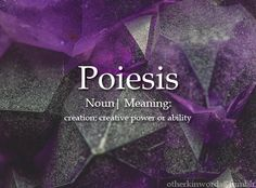 """In philosophy, poiesis (from Ancient Greek: ποίησις) is """"the activity in which a person brings something into being that did not exist before."""" Poiesis is etymologically derived from the ancient Greek term ποιεῖν, which means """"to make"""". The Words, Fancy Words, Weird Words, Cool Words, Unusual Words, Unique Words, Beautiful Words, Aesthetic Words, Word Nerd"""