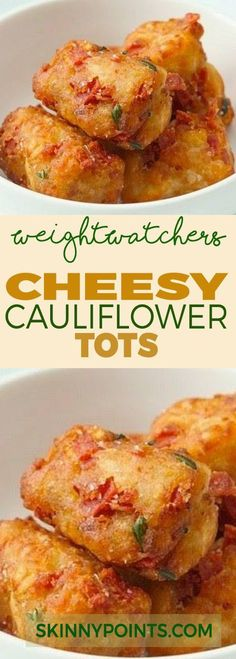 Cheesy Cauliflower Tots With Only 2 Weight Wathcers Smart Points