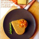 Sformatini di amaranto con zucca e arachidi