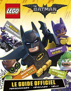 Lego Batman Movie, le Guide du Film de Julia March https://www.amazon.fr/dp/2374930513/ref=cm_sw_r_pi_dp_x_09TOybCHGN639