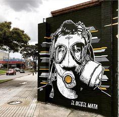 """DjLu / Juegasiempre, """"El Diesel mata / Diesel kills"""" in Bogotá, Colombia, 2018"""