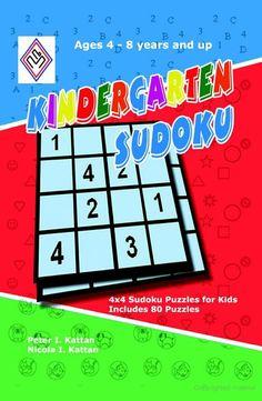 Kindergarten Sudoku: 4x4 Sudoku Puzzles for Kids - Peter Kattan, Nicola Kattan - Google Books