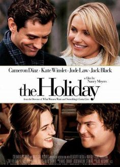 The Holiday with Jude Law, Kate Winslet, Cameron Diaz and Jack Black