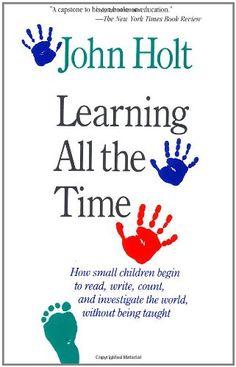 Learning All The Time de John Holt