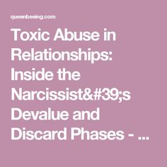 Toxic Abuse in Relationships: Inside the Narcissist's Devalue and Discard Phases - QueenBeeing