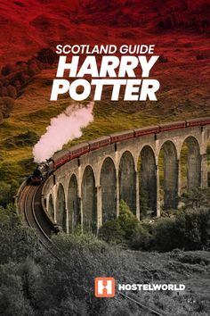 Mischief managed the ultimate guide to Harry Potter's Scotland