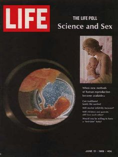 Life Magazine, June 1969 - Human embryo and mother and infant News Magazines, Vintage Magazines, Life Is Like, The Life, Human Embryo, Science Magazine, Life Cover, Look Magazine, Today In History