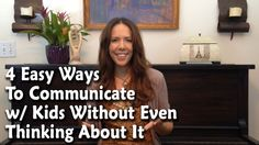 #TEACHableMoments Easy Ways to Communicate With Kids