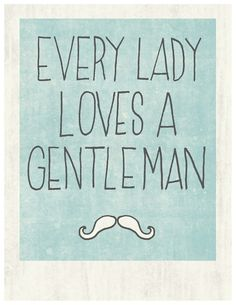every lady loves a gentleman - advice on teaching your son to be a gentleman
