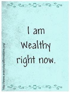 Affirmations for Prosperity, Daily Affirmations, Affirmations for Wealth If you've ever felt powerless about changing something in your life, I definitely recommend getting a copy of Vibrational Manifestation. It will blow your mind with how empowered it' Prosperity Affirmations, Affirmations Positives, Money Affirmations, Positive Life, Positive Thoughts, Positive Quotes, Now Quotes, Life Quotes, Success Quotes
