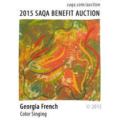 """Color Singing"" by Georgia French  #artquilts #SAQA #benefits #auction #fiberart #textiles #art #quilts #fibreart"