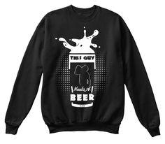 This Guy Needs A Beers  | 2017 Lookbook Black Sweatshirt Front