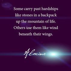 Past hardships...
