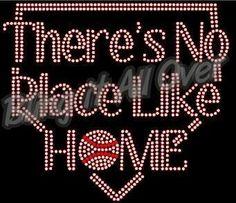 There's no place like home BASEBALL BLING SHIRT #BASEBALL #BLINGITALLOVER #RHINESTONE #bling www.facebook.com /blingitallover