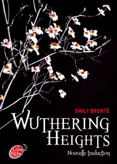 Wuthering Heights • Emily Brontë • Le livre de poche