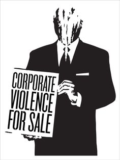 Corporate Violence For Sale