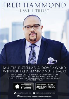 "FRED HAMMOND is Back! The New Album ""I Will Trust"" Available Now! 