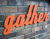 Wood Gather Sign - Painted Tangerine Orange - 28 X 10