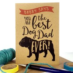 Best Dog Dad Ever Father's Day Card