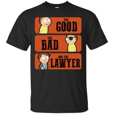 Rick And Morty T shirts The Good The Bad The Lawyer Hoodies Sweatshirts