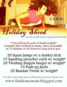 Lose weight during the Holidays instead of putting it on with this 15 minute fat blaster workout!