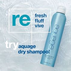 #aquage DRY SHAMPOO - perfect for day-after-a-holiday hair!