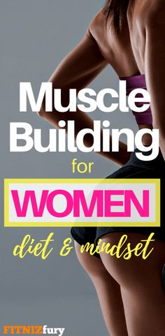 Workout Plan Muscle Building for Women. Diet and Mindset - You need a certain amount of calories to gain lean muscle. This article will teach you exactly how much to eat and what to expect in terms of muscle gain. Gain Muscle Women, Muscle Building Women, Muscle Building Workouts, Muscle Building Foods, Muscle Gain Workout, Body Building Meals, Eating To Gain Muscle, Muscle Diet, Muscle Fitness