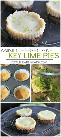 Mini Key Lime Cheesecakes | Dinners Dishes and Desserts