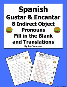Spanish Gustar and Encantar Fill In the Blank and Translations Worksheet from Sue Summers on TeachersNotebook.com -  (2 pages)  - 8 Spanish to English translations