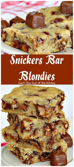 Snickers Bar Blondies   Can't Stay Out of the Kitchen   these fabulous…