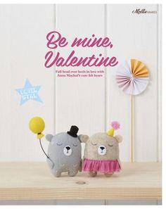 Be Mine Valentine -- Mollie Makes – Issue 75, 2017
