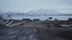 My Deadly, Beautiful City uncovers the veiled world of a Siberian Arctic mining…