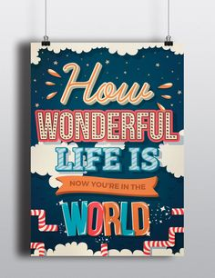 How wonderful is life now! Lettering poster 4 #typography #lettering #illustration #poster #typewriter #type #graphic design