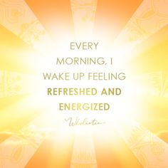 Affirmation: Every morning, I wake up feeling refreshed and energized. Wake Up Quotes, Feel Good Quotes, Great Quotes, Morning Affirmations, Positive Affirmations, Refresh Quotes, Ways To Wake Up, Motivational Quotes, Inspirational Quotes