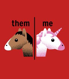 """Them / Me"" graphic unicorn t-shirt. Graphic tees."