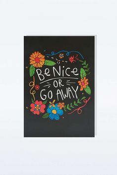 Carte « Be Nice or Go Away »