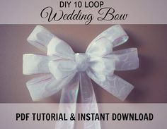 Are you a bride on a budget?   Learn how to make a beautiful 10 loop decorative wedding bow for your church pews, arches, mantles, stair railings, gift and cake tables, mailboxes, alters, and more! ,